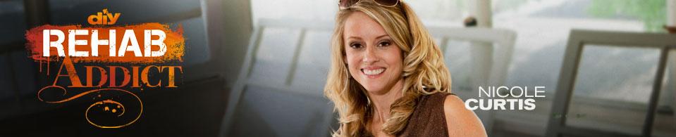 Nicole Curtis, DIY Rehab Addict