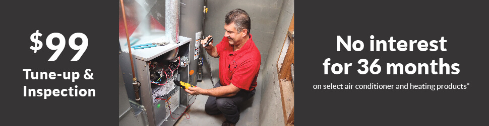 Furnace Tune-Up & 36 Month Financing